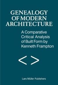 A Comparative Critical Analysis of Built Form