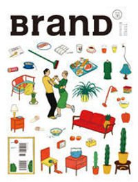 BranD Magazine 36 Life Manual 2: Creativity Heat