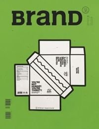 BranD Magazine Issue 35 Life Manual 1: Design for Survival