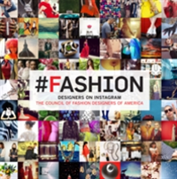 Designers on Instagram: #fashion The Best Instagram Photography from the Council of Fashion Designers of America