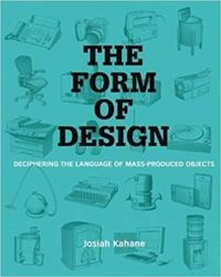 The Form of Design: Deciphering the Language of Mass-Produced Objects