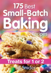 175 Best Small-Batch Baking Recipes Treats for 1 or 2