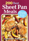 200 Best Sheet Pan Meals Quick and Easy Oven Recipes - One Pan, No Fuss!