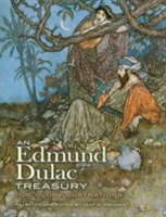An Edmund Dulac Treasury 110 Color Illustrations