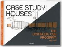 Case Study Houses: The Complete CSH Program 1945-1966