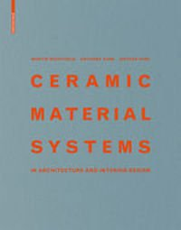 Ceramic Material Systems in Architecture and Interior Design