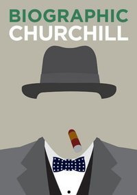 Churchill Great Lives in Graphic Form