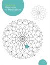Coloring Mandalas for Meditation 200 original illustrations