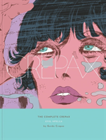 Complete Crepax Vol.3, The: Evil Spells