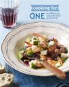 Cooking for One Over 90 Delicious Recipes That Prove One Can be Fun