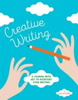 Creative Writing A Journal with Art to Kickstart Your Writing