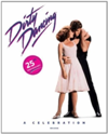 Dirty Dancing A Celebration