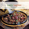 Easy Tagine Delicious Recipes for Moroccan One-Pot Cooking