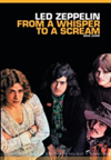 From A Whisper To A Scream The Complete Guide to the Music of Led Zeppelin