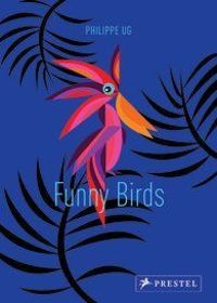 Funny Birds A Pop-Up Book