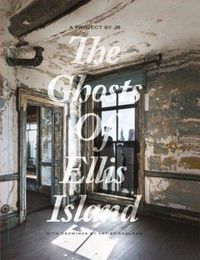Ghosts of Ellis Island
