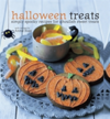Halloween Treats Simply Spooky Recipes for Ghoulish Sweet Treats
