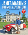 James Martin's French Adventure 80 Classic French Recipes