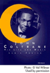 John Coltrane His Life and Music