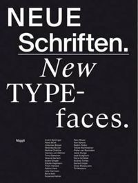 New Typefaces Positions and Perspectives