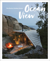 Ocean View The Perfect Holiday Homes; Nature Retreats Vol. II