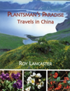 Roy Lancaster: Travels in China A Plantsman's Paradise
