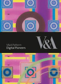 V&A Pattern: Digital Pioneers