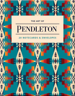 Art of Pendleton Notes: 20 Notecards and Envelopes