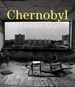 Chernobyl: The Hidden Legacy
