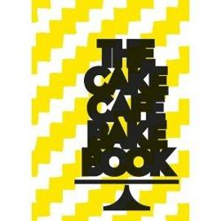 The Cake Café Bake Book